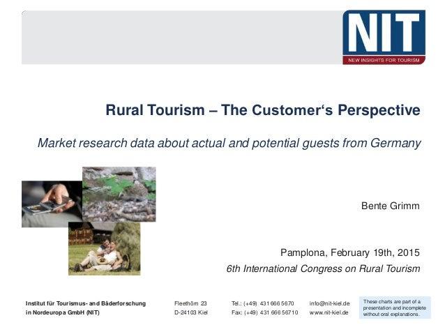 Institut für Tourismus- and Bäderforschung Fleethörn 23 Tel.: (+49) 4316665670 info@nit-kiel.de in Nordeuropa GmbH (NIT)...