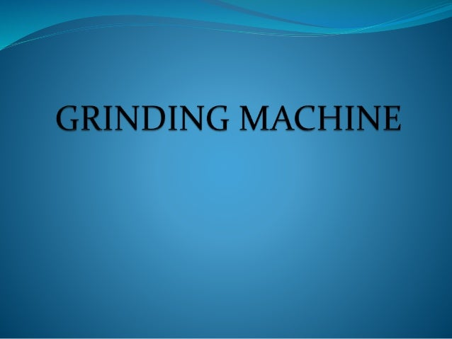 Grinding is the process of removing metal by the application of abrasives which are bonded to form a rotating wheel. It is...