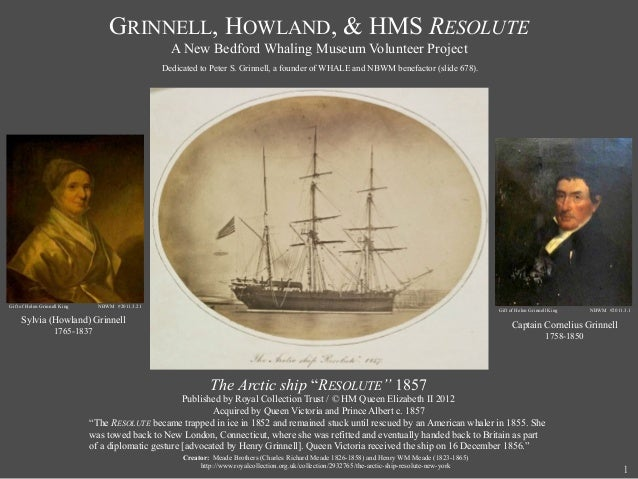 GRINNELL, HOWLAND, & HMS RESOLUTE                                                    A New Bedford Whaling Museum Voluntee...