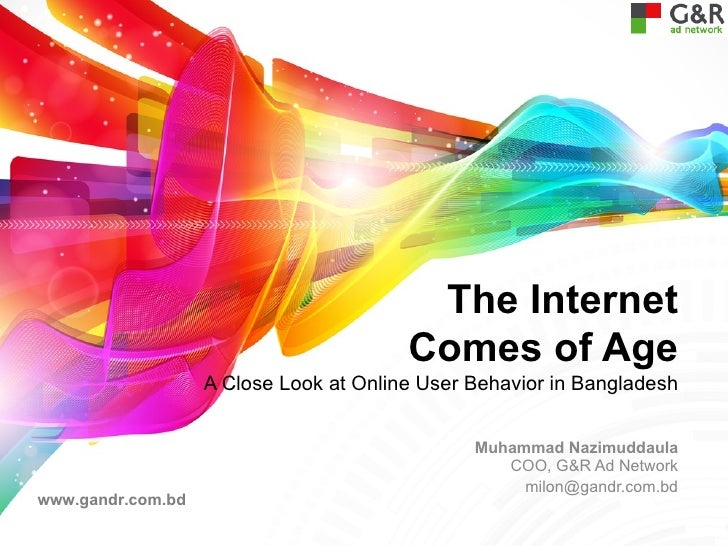 The Internet                                        Comes of Age                   A Close Look at Online User Behavior in...
