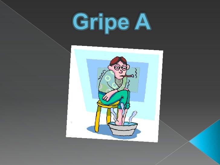 Gripe A<br />