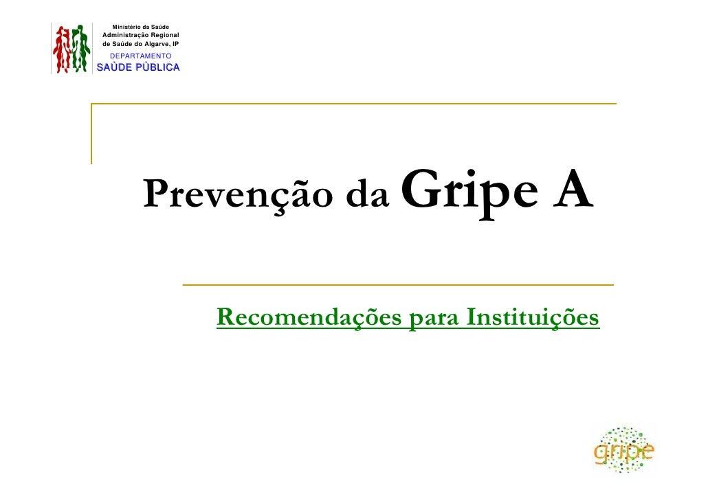 Ministério da Saúde  Administração Regional  de Saúde do Algarve, IP    DEPARTAMENTO SAÚDE PÚBLIICA S A ÚD E P Ú BL CA    ...