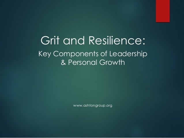Grit and resilience