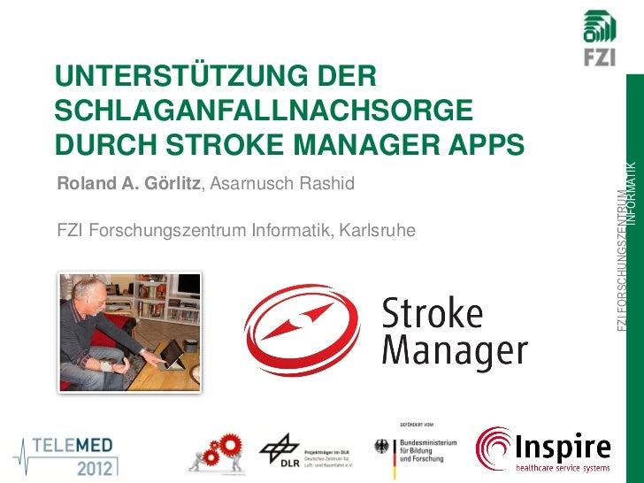 UNTERSTÜTZUNG DERSCHLAGANFALLNACHSORGEDURCH STROKE MANAGER APPS                                                           ...