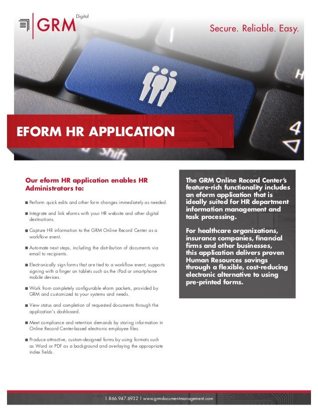 Our eform HR application enables HR Administrators to: Perform quick edits and other form changes immediately as needed. I...