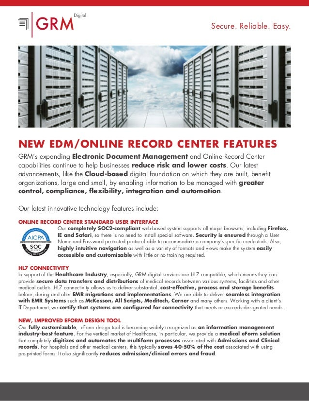 NEW EDM/Online Record Center Features GRM's expanding Electronic Document Management and Online Record Center capabilities...