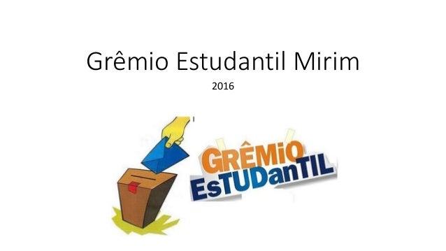 Grêmio Estudantil Mirim 2016