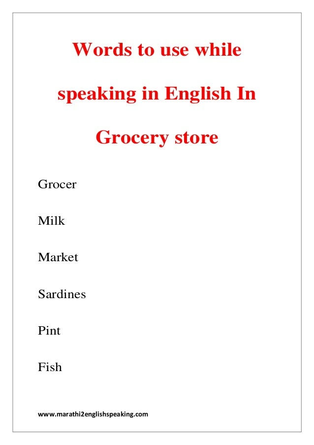 Words to use while speaking in English about Grocery Store by marathi – Grocery Words