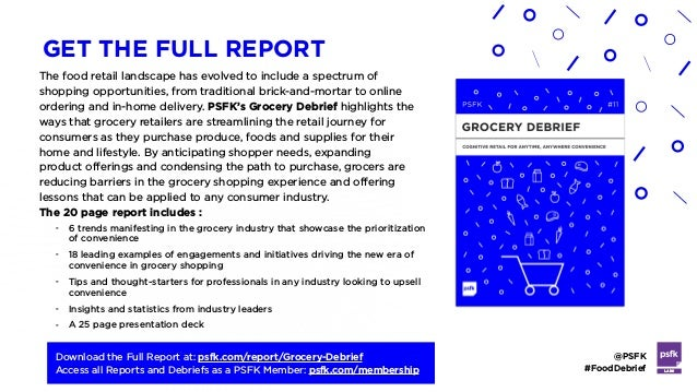 - 6 trends manifesting in the grocery industry that showcase the prioritization of convenience - 18 leading examples of en...