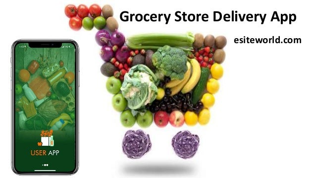 Grocery Store Delivery App esiteworld.com
