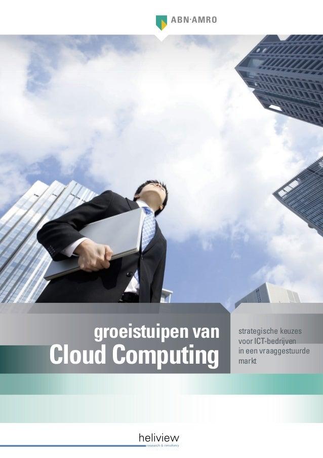 groeistuipen van   strategische keuzes                      voor ICT-bedrijvenCloud Computing       in een vraaggestuurde ...
