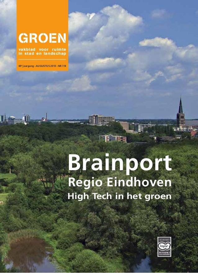 vakblad voor ruimte in stad en landschap 69e jaargang - AUGUSTUS 2013 - NR 7/8 Brainport Regio Eindhoven High Tech in het ...
