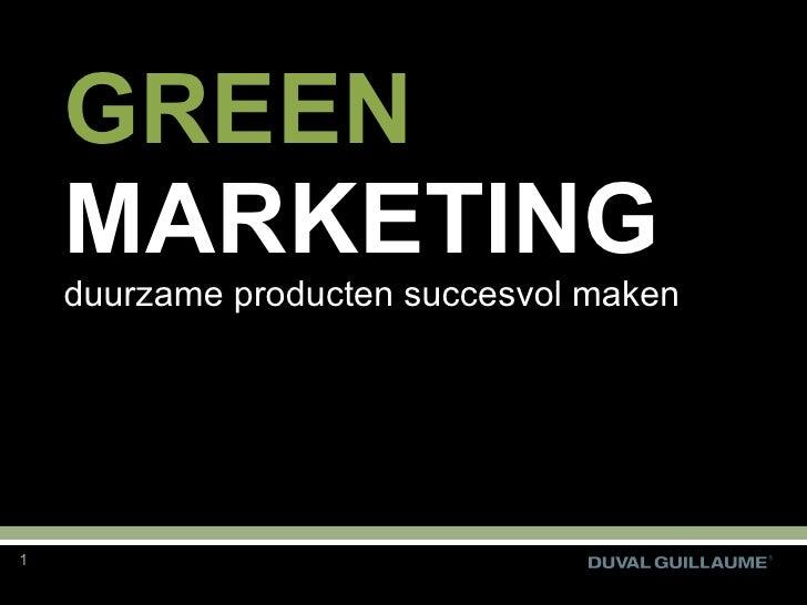 GREEN  MARKETING duurzame producten succesvol maken