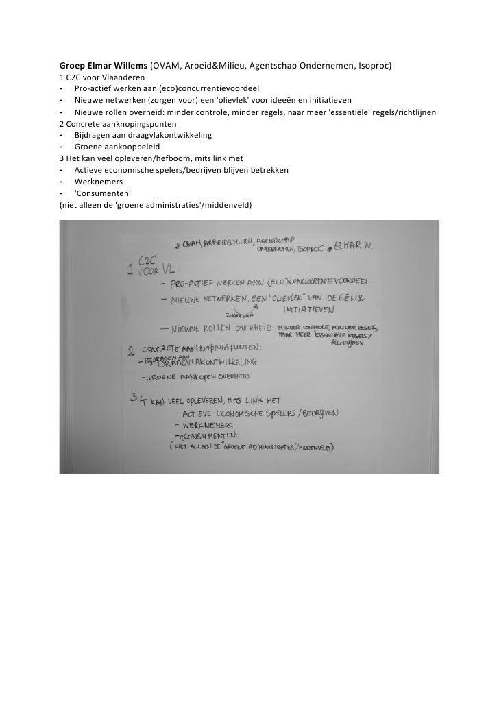Groep Elmar Willems (OVAM, Arbeid&Milieu, Agentschap Ondernemen, Isoproc) 1 C2C voor Vlaanderen - Pro-actief werken aan (e...