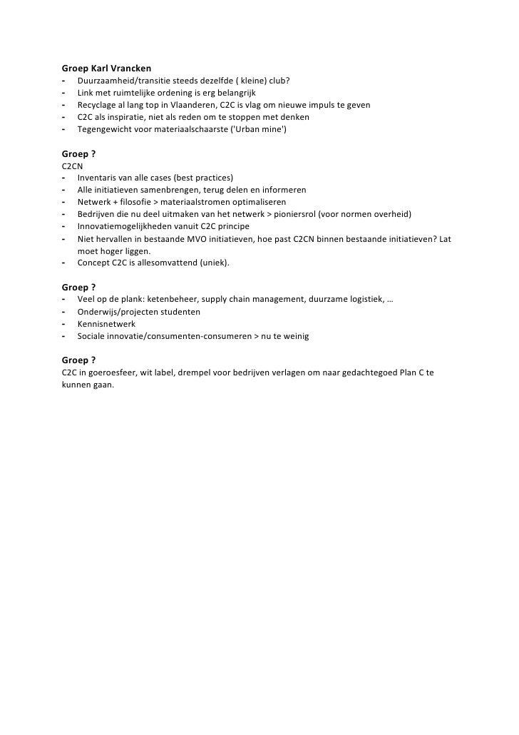 Groep Karl Vrancken -   Duurzaamheid/transitie steeds dezelfde ( kleine) club? -   Link met ruimtelijke ordening is erg be...