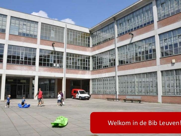 Welkom in de Bib Leuven!
