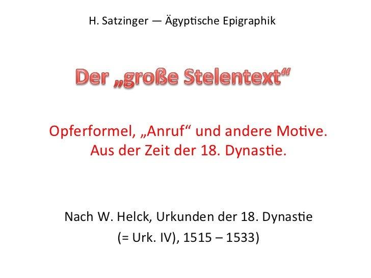 """H. Satzinger — Ägyp3sche Epigraphik        Opferformel, """"Anruf"""" und andere Mo3ve.             Aus de..."""