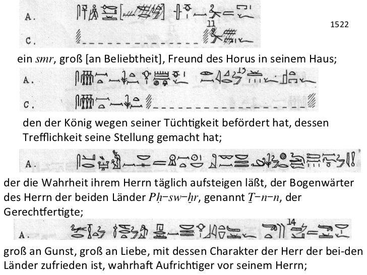 1522     ein smr, groß [an Beliebtheit], Freund des Horus in seinem Haus;       den der Köni...