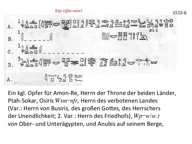 Htp-rDjw-nswt                                                    1515-‐6 Ein kgl. Opfer für Amon-‐Re, He...