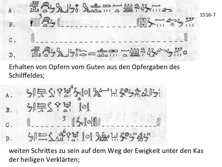1516-‐7 Erhalten von Opfern vom Guten aus den Opfergaben des Schilffeldes;  weiten Schri_es zu...