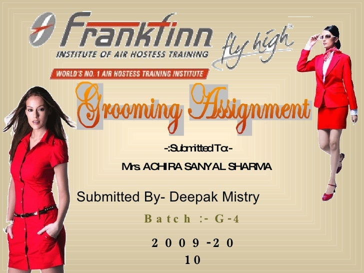 -:Submitted To:- Mrs. ACHIRA SANYAL SHARMA  Submitted By- Deepak Mistry Batch :- G-4 2009-2010