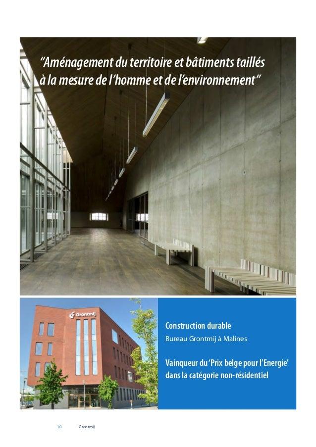 """""""Aménagement du territoire et bâtiments taillés à la mesure de l'homme et de l'environnement""""  Construction durable Bureau..."""
