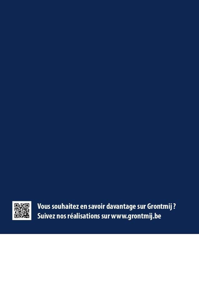 Vous souhaitez en savoir davantage sur Grontmij ? Suivez nos réalisations sur www.grontmij.be