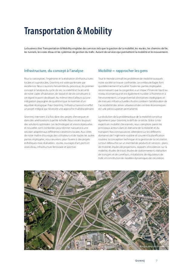 Transportation & Mobility La business line Transportation & Mobility englobe des services tels que la gestion de la mobili...
