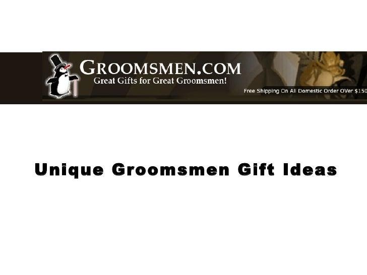 Unique Groomsmen Gift Ideas