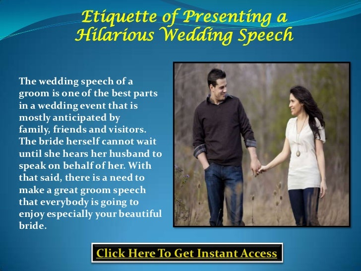 Etiquette Of Presenting AHilarious Wedding Speech Click Here To Get Instant Access 2