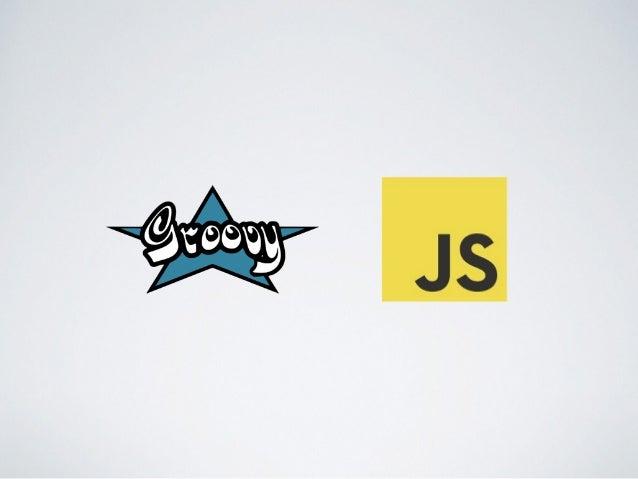 Grooscript greach 2015 Slide 2