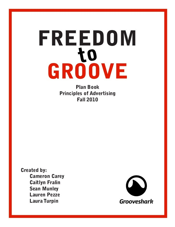 FREEDOM         to       GROOVE                      Plan Book               Principles of Advertising                    ...