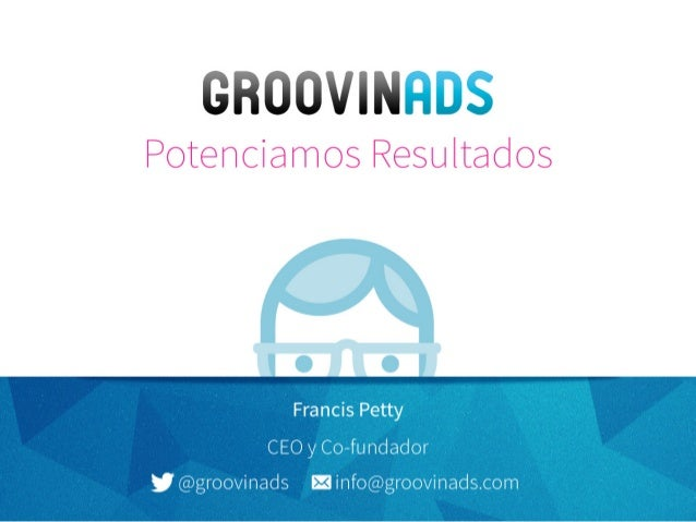 GroovinAds - Banners Inteligentes / Dynamic Creative Optimization