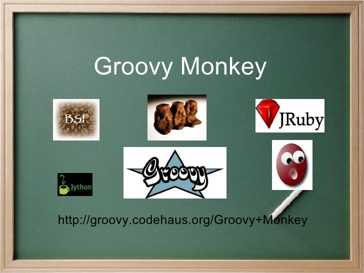Groovy Monkey http://groovy.codehaus.org/Groovy+Monkey