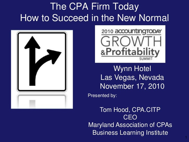 The CPA Firm of Today - How to Succeed in the New Normal