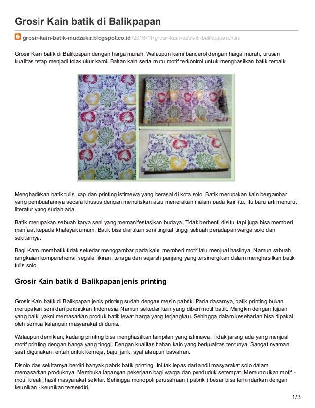 Grosir Kain batik di Balikpapan grosir-kain-batik-mudzakir.blogspot.co.id/2016/11/grosir-kain-batik-di-balikpapan.html Gro...