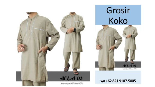 Wa 62 821 9107 5005 Grosir Model Baju Muslim Pria Modern
