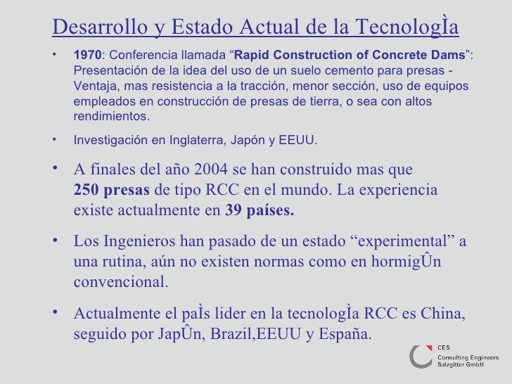 """<ul><li>Desarrollo y Estado Actual de la Tecnología </li></ul><ul><li>1970 : Conferencia llamada """" Rapid Construction of C..."""