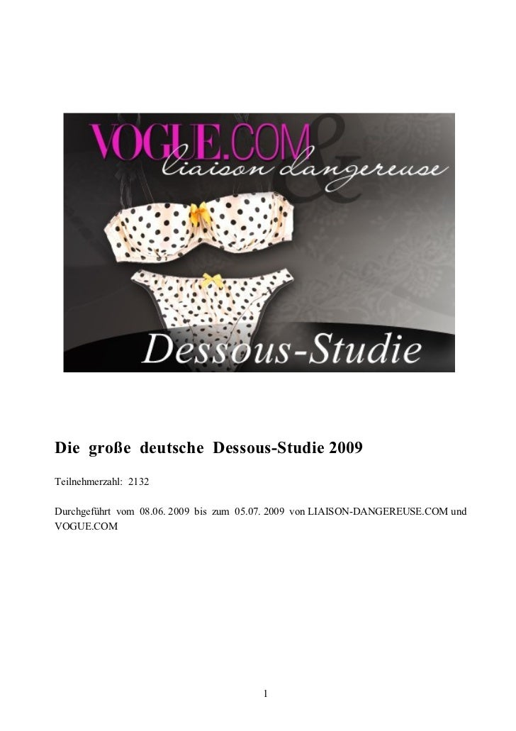 Die große deutsche Dessous-Studie 2009Teilnehmerzahl: 2132Durchgeführt vom 08.06. 2009 bis zum 05.07. 2009 von LIAISON-DAN...