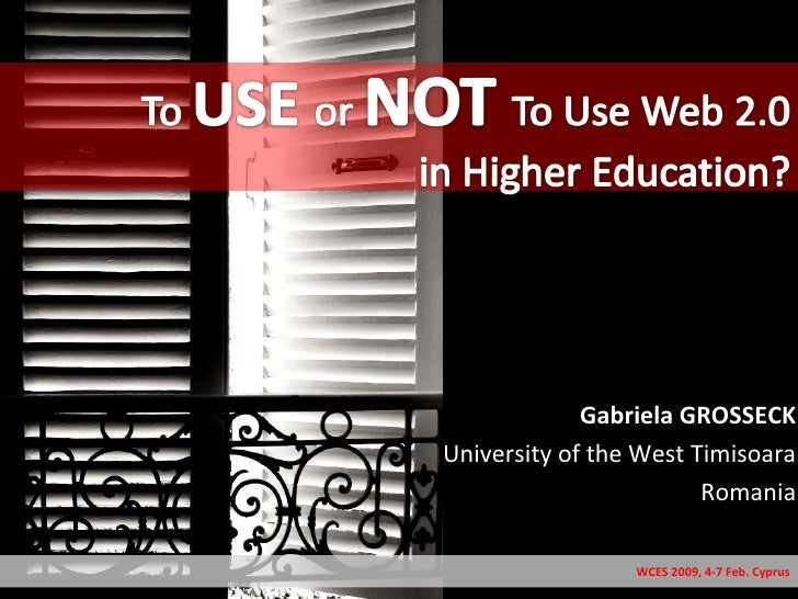 Gabriela GROSSECK University of the West Timisoara Romania WCES 2009, 4-7 Feb. Cyprus