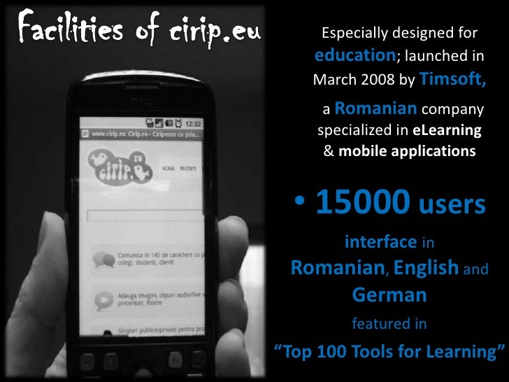 Facilities of cirip.eu<br />Especially designed for education; launched in March 2008 by Timsoft,<br />  a Romaniancompany...