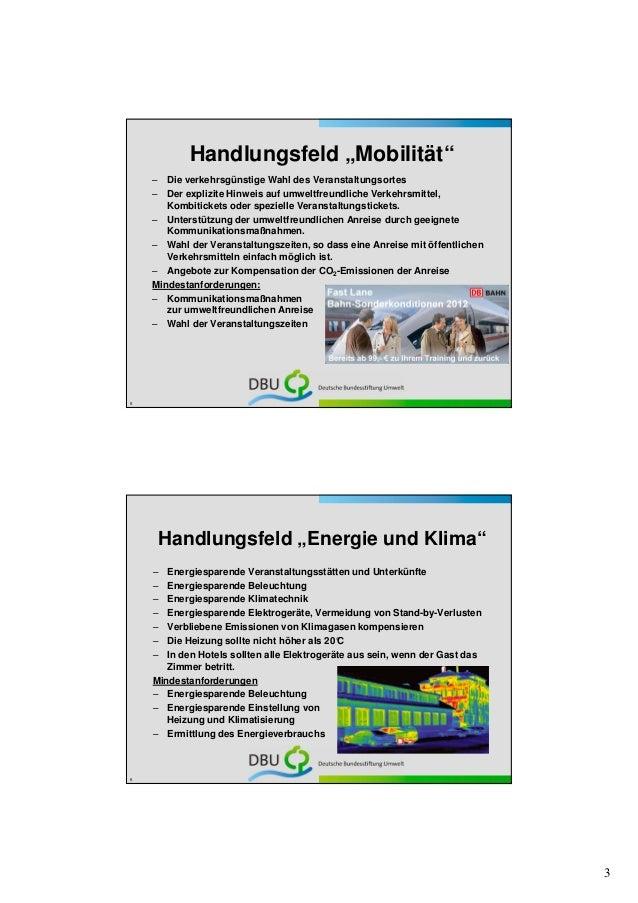 """Handlungsfeld """"Mobilität""""    – Die verkehrsgünstige Wahl des Veranstaltungsortes    – Der explizite Hinweis auf umweltfreu..."""