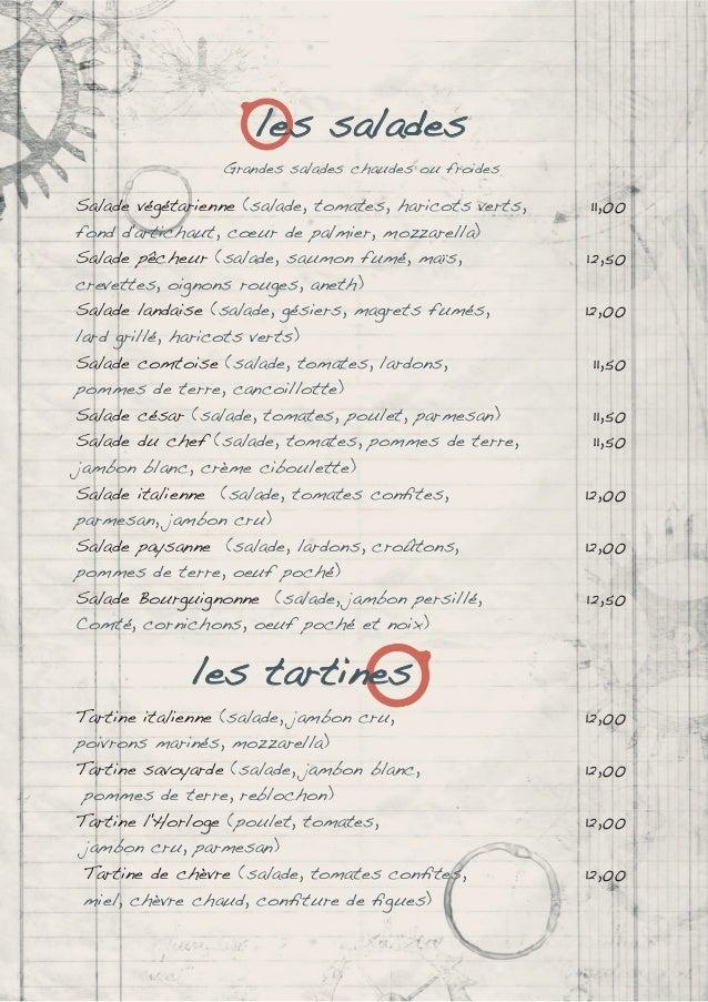les salades Grandes salades chaudes ou froides Salade végétarienne (salade, tomates, haricots verts, 11,00 fond d'artichau...