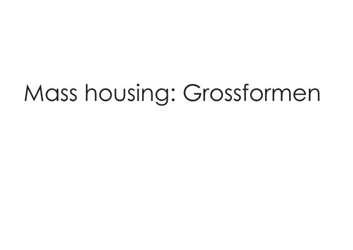 Grossform Architecture Research