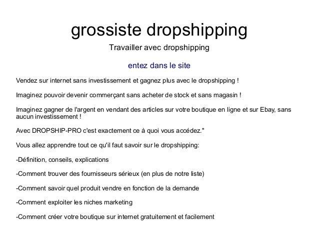 grossiste dropshippingTravailler avec dropshippingentez dans le siteVendez sur internet sans investissement et gagnez plus...
