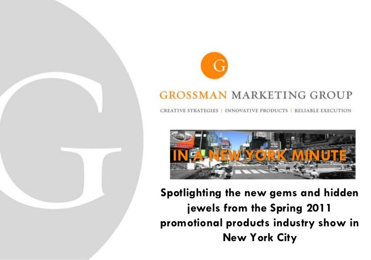 IN A NEW YORK MINUTESpotlighting the new gems and hidden     jewels from the Spring 2011promotional products industry show...