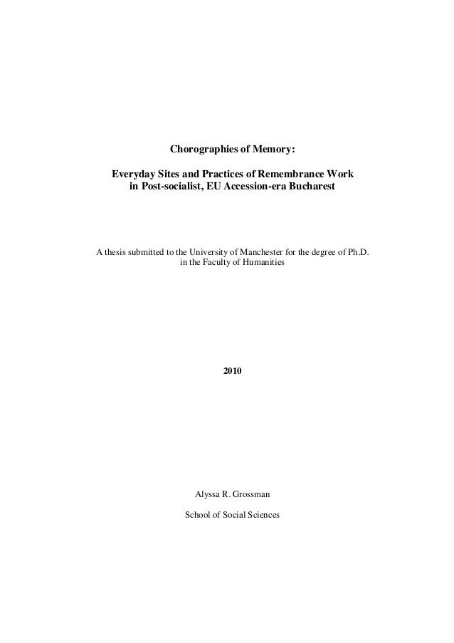 Chorographies of Memory: Everyday Sites and Practices of Remembrance Work in Post-socialist, EU Accession-era Bucharest  A...