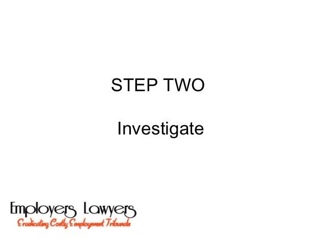 STEP TWOInvestigate