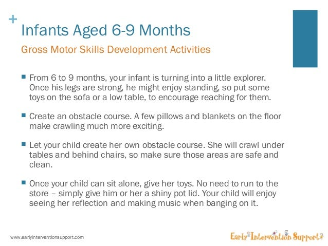 Gross Motor Skills amp Development for Infants : gross motor skills development for infants 7 638 from www.slideshare.net size 638 x 479 jpeg 77kB