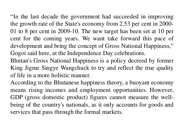"""The announcements comes few days after Gogoi visited Bhutanand addressed an international conference on """"happiness andecon..."""